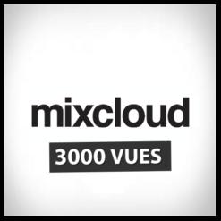 Accueil mixcloud3000vues